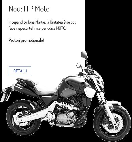 Nou ITP Moto Unitatea 9